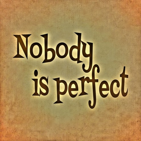 Nobody is perfect. Can you accept your lover for who he or she is, including his or her imperfections and weaknesses?