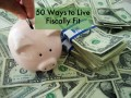 50 Smart-Money Ways to Live Fiscally Fit