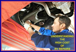 4 Reasons for the High Cost of RV Repairs