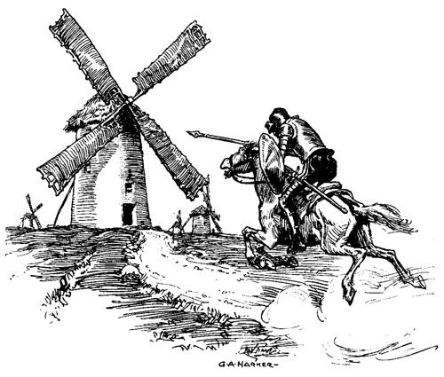 Don Quixote tilting windmills