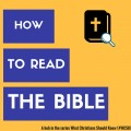 What Christians Should Know (#WCSK): How to Interpret the Bible