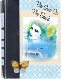 The Girl On The Beach, A Short Story, Fiction And Poetry