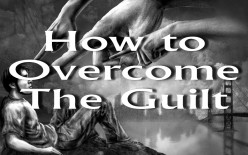 How to Overcome The Guilt With Borderlines, Narcissists & Psychopaths