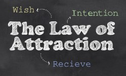 The Law of Attraction or How to Stay Positive