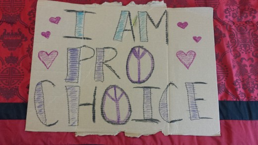 "My newly decorated ""Pro Choice"" protest sign."