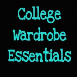 Wardrobe Essentials for a College Student