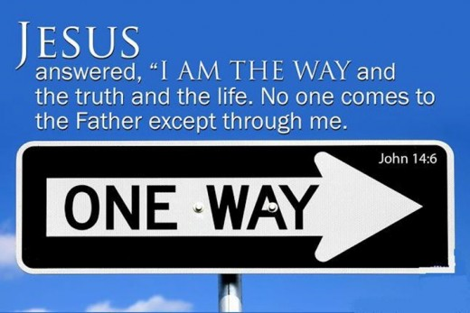Jesus Christ is The Only Way!!