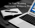 Happy First Year Wedding Anniversary Wishes and Sayings
