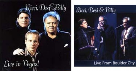 Ricci, Desi and Billy musical group's Live in Vegas and Live From Boulder City albums