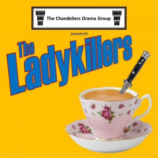 Teaser poster for our production of The Ladykillers