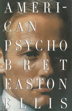 Book Review: American Psycho by Bret Easton Ellis