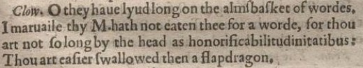 An excerpt from the first surviving quarto (1598) of William Shakespeare's play Love's Labour's Lost. It shows the word honorificabilitudinitatibus as used by Costard.