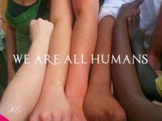 We are all human. Our skin color may vary but we all bleed red