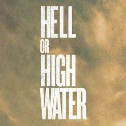 'Hell or High Water' Spoiler Review