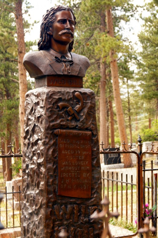Wild Bill is commemorated with a bronze statue at his grave.