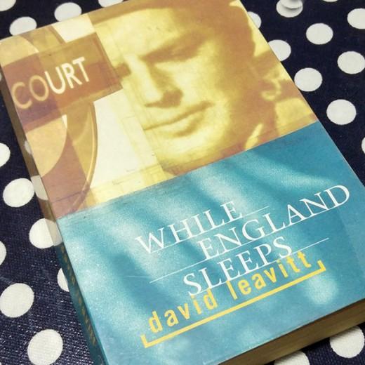 While England Sleeps, masterfully written, and David Leavitt's worst nightmare
