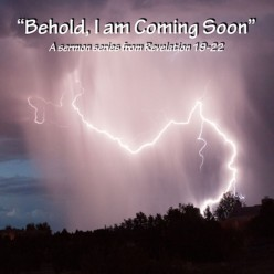 Behold, The Lord Jesus Comes Quickly!!