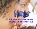 Murder by the Written Word IX