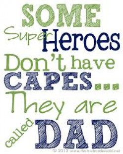 Dad, dad, the best that I've had