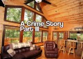 A Crime Story Part III