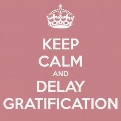 Delayed gratification