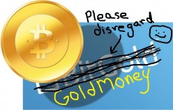 The Crypto Papers: Bitcoin v. GoldMoney