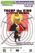Preview: Theater Schmeater's TRUMP the KING or POTUS DRUMPH