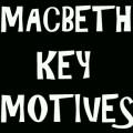 William Shakespeare's Macbeth: Study Questions on Key Motives