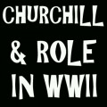 Biography of Winston Churchill & His Role During World War II - Achievements in European History