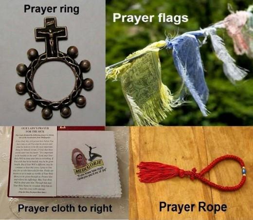 Prayer ring, prayer flags, prayer cloth, and prayer rope are idolatrous.