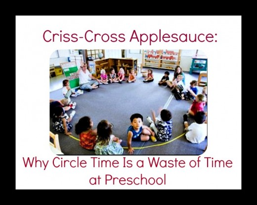 """Circle Time"" is often a waste of time -- too long for young children to endure."