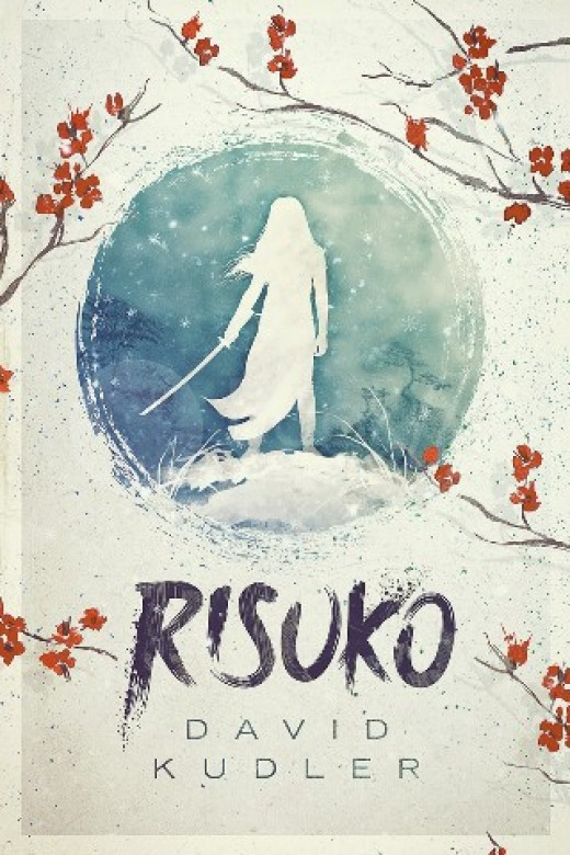 """Front Cover of """"Risuko: A Kunoichi Tale"""" by David Kudler"""