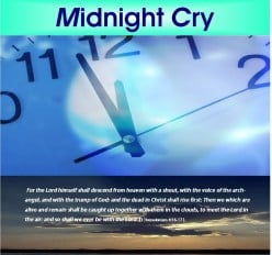 There Isn't Much Time Before The Midnight Cry!!!