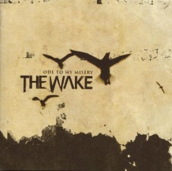 The Wake and their good debut album Ode to My Misery