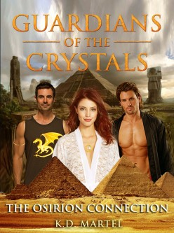 New Science Fiction Fantasy Adventure Saga Guardians of the Crystals:  The Osirion Connection Book One.