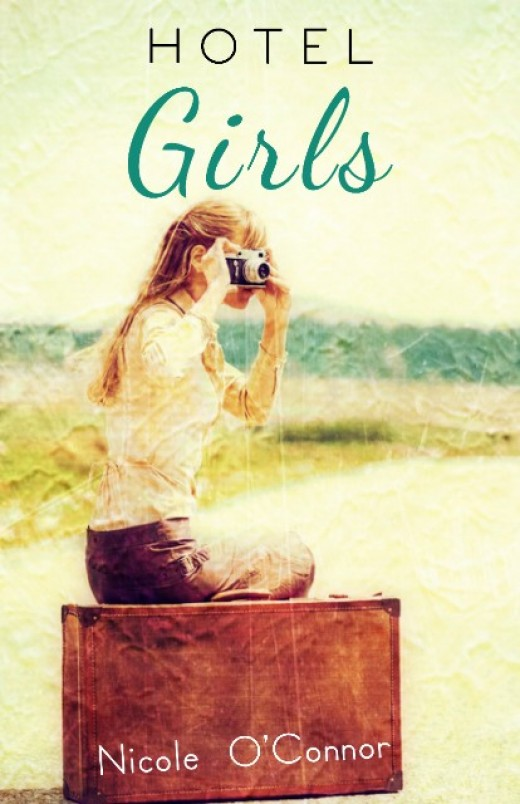 "Front Cover of ""Hotel Girls"" by Nicole O'Connor"