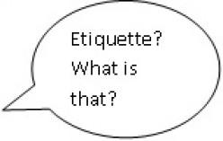 Etiquette Training: Need & Resources