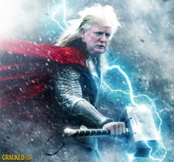 Trump Is THOR:  The god of the common people