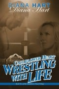 Book Review: Wrestling with Life (Cauliflower Heart Book 2) by Diana Hart