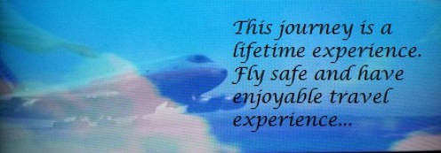 Fly safe and have enjoyable travel experience.