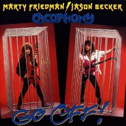 Forgotten Heavy Metal Albums: Cacophony Go Off! Album Review