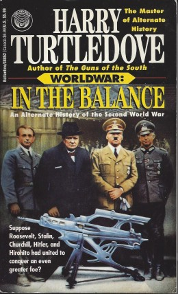 """The book cover for """"World War: In the Balance"""" by Turtledove"""
