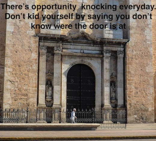 Opportunity abounds if you have a dream!