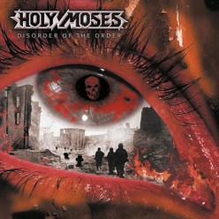 Holy Moses Disorder of the Order: A Forgotten Album