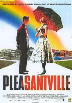 Pleasantville: A Really Great Movie