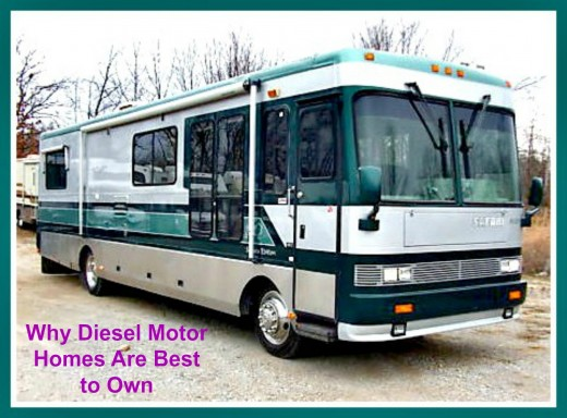 Good reasons for owning Diesel Pusher Motor Homes.