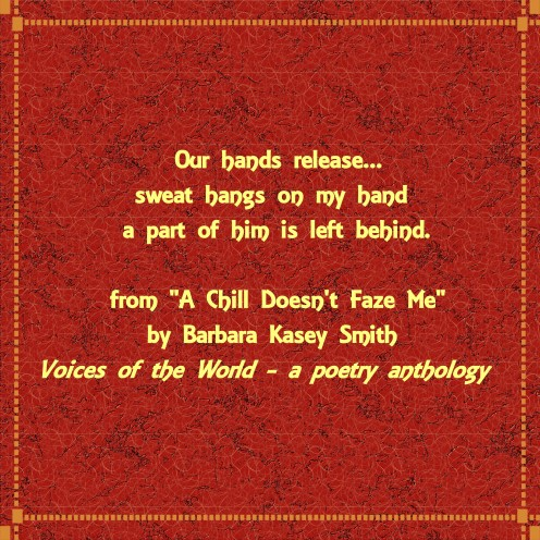 "From ""A Chill Doesn't Faze Me"" by poet Barbara Kasey Smith"