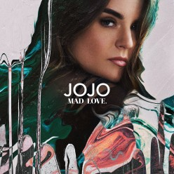 Review: JoJo - 'Mad Love' (Deluxe Edition)