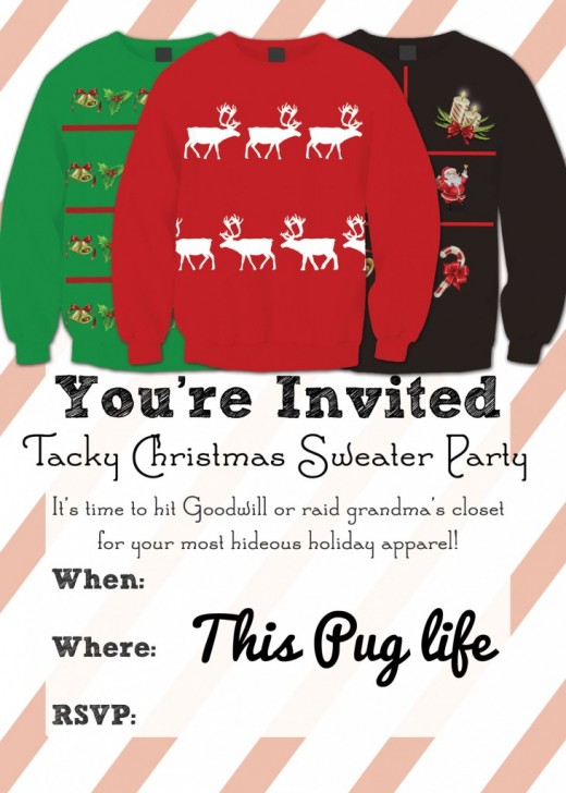 This Pug Life has free, printable Tacky Sweater Party invitations to help you host your holiday party.
