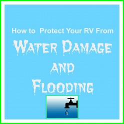 How to Protect Your RV From Water Damage and Flooding